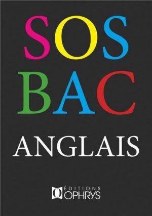 S.O.S. Bac Anglais - ophrys - 9782708015159