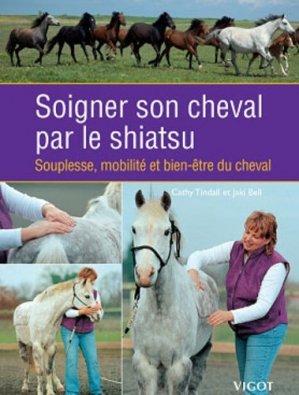 Soigner son cheval par le shiatsu - vigot - 9782711421664 -