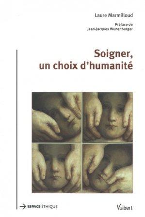 Soigner, un choix d'humanité - Vuibert - 9782711772414 -