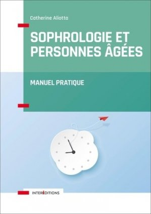 Sophrologie et personnes agées - intereditions - 9782729619565 -