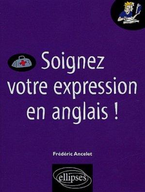 Soignez votre expression en anglais - Ellipses - 9782729815011 -