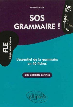 SOS grammaire. L'essentiel de la grammaire en 40 fiches Niveau 2 - ellipses - 9782729877071 -