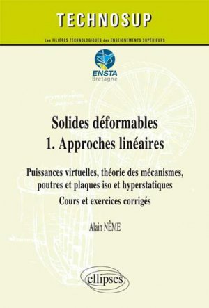 Solides déformables 1. Approches linéaires - ellipses - 9782729880668 -