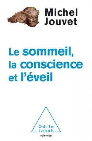 Sommeil, la conscience, l'éveil - odile jacob - 9782738131102 -