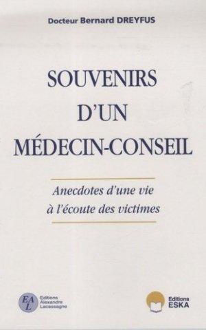 Souvenirs d'un médecin-conseil. Anecdotes d'une vie à l'écoute des victimes - eska - 9782747215275 -
