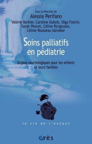 Soins palliatifs en pédiatrie - erès - 9782749264981 -