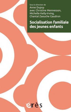 Socialisation familiale des jeunes enfants - erès - 9782749270265 -