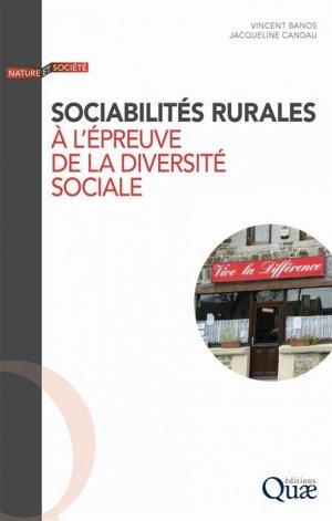 Sociabilités rurales à l'épreuve de la diversité sociale - quae  - 9782759222247 -
