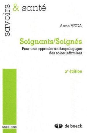 Soignants / Soignés - de boeck superieur - 9782804168988