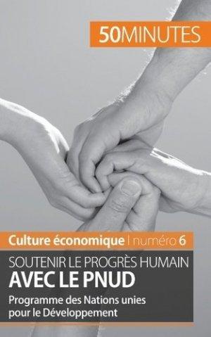 Soutenir le progrès humain avec le PNUD - LePetitLittéraire - 9782806264596 -
