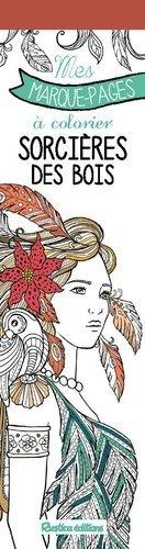 Sorcieres Des Bois Mes Marque Pages A Colorier Marica Zottino