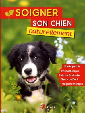 Soigner son chien naturellement - artemis - 9782816012255 -