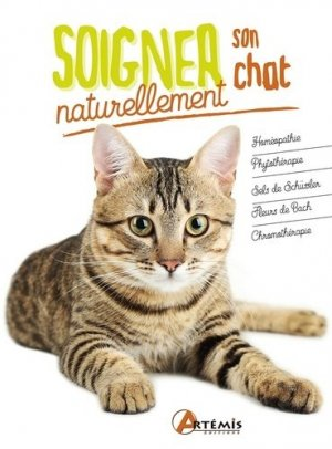Soigner son chat naturellement - Artémis - 9782816014778 -