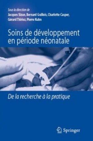 Soins de développement en période néonatale - springer - 9782817805283