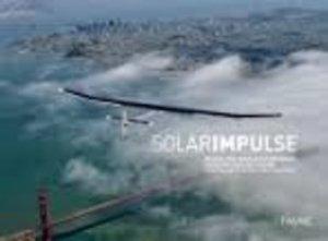 Solar Impulse. Objectif tour du monde, Edition français-anglais-allemand - favre - 9782828914721 -