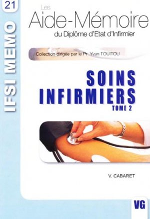 Soins infirmiers Tome 2 - vernazobres grego - 9782841368013 -