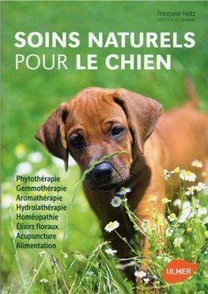 Soins Naturels Pour Le Chien Francoise Heitz Ulmer 9782841387854