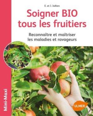 Soigner bio tous les fruitiers - ulmer - 9782841389537
