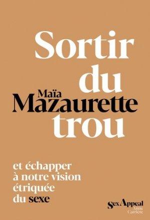 Sortir du trou, lever la tête - Editions Anne Carrière - 9782843379291 -