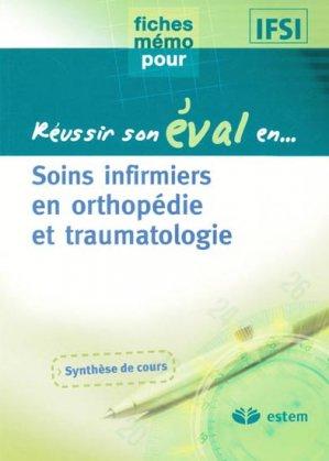 Soins infirmiers en orthopédie et traumatologie - estem - 9782843713521 -