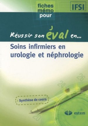 Soins infirmiers en urologie et néphrologie - estem - 9782843713569 -