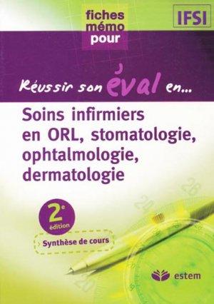 Soins infirmiers en ORL, stomatologie, ophtalmologie, dermatologie - estem - 9782843714085 -