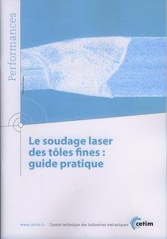 Soudage laser des tôles fines - cetim - 9782854007930 -
