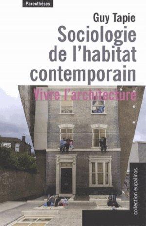Sociologie de l'habitat contemporain - parentheses - 9782863646663 -