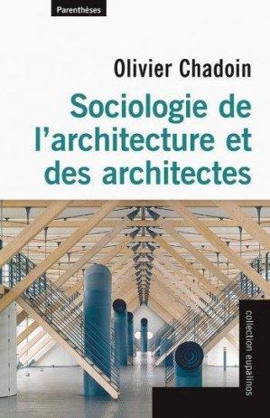 Sociologie de l'architecture et des architectes - parentheses - 9782863646854 -