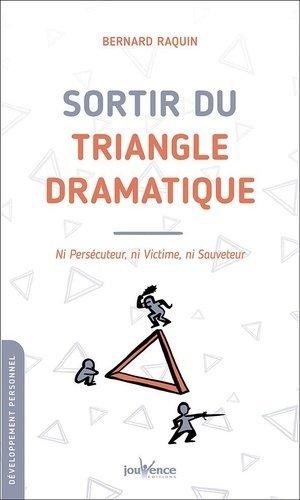 Sortir du triangle dramatique  - jouvence - 9782889533671 -