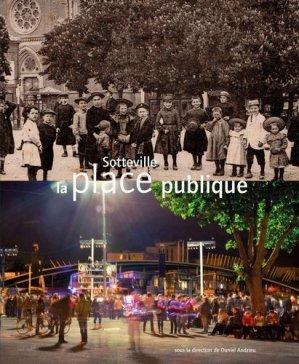 Sotteville, la place publique - Editions Octopus - 9782900314166 -
