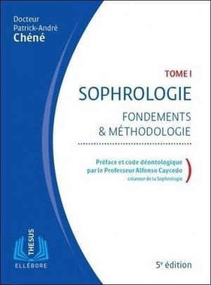 Sophrologie - Fondements et méthodologie - ellebore - 9791023001655 -