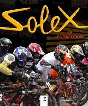 solex en competition - etai - editions techniques pour l'automobile et l'industrie - 9791028302481 -