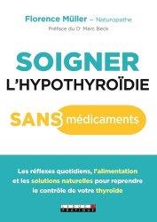 Soigner l'hypothyroïdie sans médicaments - leduc - 9791028513054