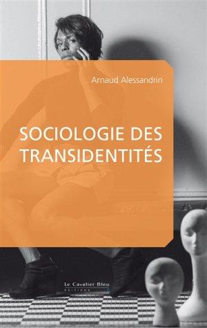 Sociologie des transidentités - le cavalier bleu - 9791031802633 -