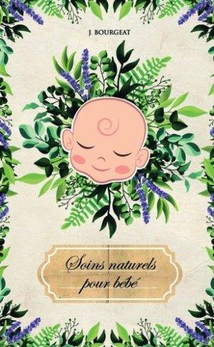 Soins naturels pour bébé - Bookelis - 9791035949563 -