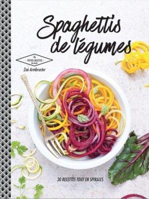 Spaghettis de légumes - Hachette - 9782011356680 -