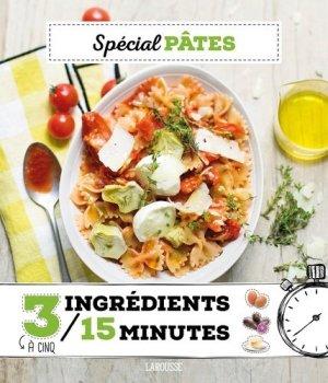 Spécial pâtes - Larousse - 9782035929891 -