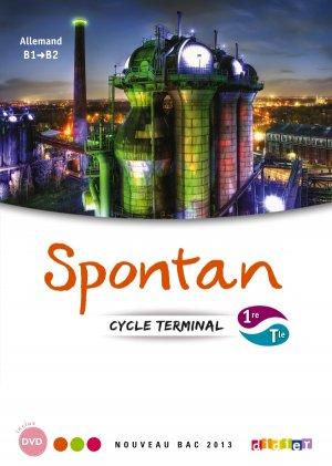 Spontan 1re / Terminale B1 / B2 : 1 Manuel et 2 DVD-rom - didier - 9782278072583 -