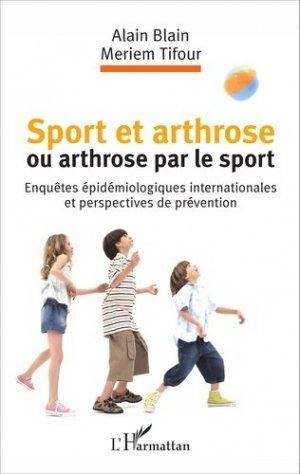Sport et arthrose ou arthrose du sport - l'harmattan - 9782343088020