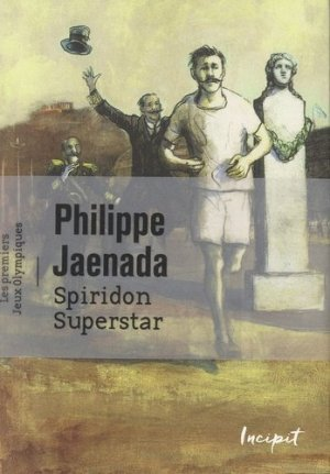 Spiridon Superstar - Philippe JAENADA - 9782368460108 - Livre ...