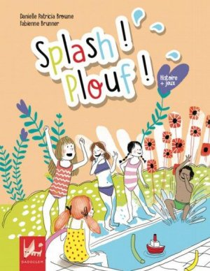 Splash ! Plouf ! - dadoclem - 9782378210298 -
