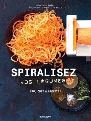 Spiralisez vos légumes ! - Marabout - 9782501120517 -