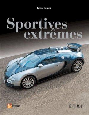 Sportives extrêmes - etai - editions techniques pour l'automobile et l'industrie - 9782726897386 -
