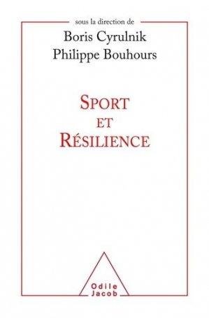 Sport et résilience - odile jacob - 9782738147646 -
