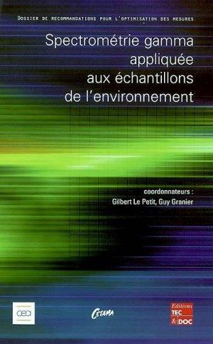 Spectrométrie gamma appliquée aux échantillons de l'environnement - lavoisier / tec et doc - 9782743005801 -