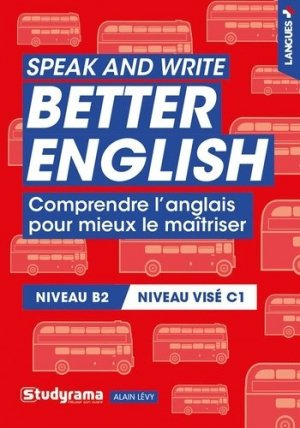 Speak and write better english - studyrama - 9782759046867 -