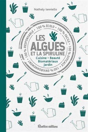 Spiruline et algues : produits miracles - rustica - 9782815314893 -