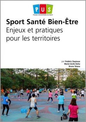 Sport, santé, bien-être : enjeux et pratiques pour les territoires - territorial - 9782818614501 -