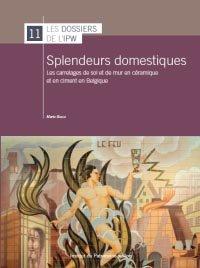 Splendeurs domestiques - institut du patrimoine wallon - 9782875221100 -
